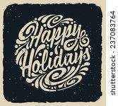 Grunge Holidays greeting card with abstract doodle. Vector eps10 illustration. Happy Holidays - stock vector