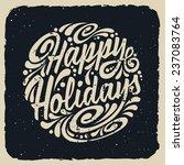 happy holidays | Shutterstock .eps vector #237083764