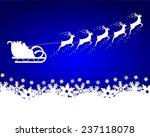 santa claus rides in a sleigh...   Shutterstock . vector #237118078