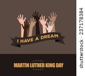martin luther king day hands... | Shutterstock . vector #237178384