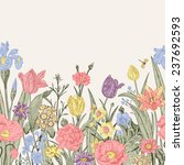spring flowers. seamless floral ... | Shutterstock .eps vector #237692593
