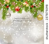 xmas greeting card with fir... | Shutterstock .eps vector #237875098