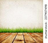 old wall and green grass on... | Shutterstock . vector #237907498