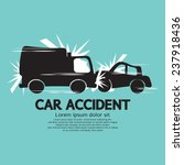 Truck And Car In An Accident...