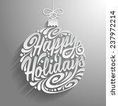 holidays greeting card with... | Shutterstock . vector #237972214