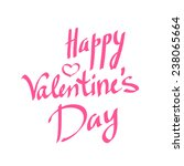 happy valentine's day lettering ... | Shutterstock .eps vector #238065664