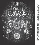 we make fun. hand lettering... | Shutterstock .eps vector #238122100