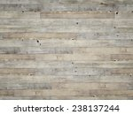wooden background textutre | Shutterstock . vector #238137244