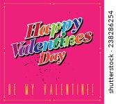 vector happy valentines day... | Shutterstock .eps vector #238286254