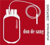 blood bag  blood donation ... | Shutterstock .eps vector #238392643