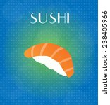 food menu sushi with blue  ... | Shutterstock . vector #238405966