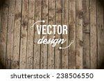 vector wood texture. background ... | Shutterstock .eps vector #238506550