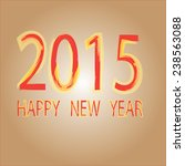 2015 new year  | Shutterstock .eps vector #238563088