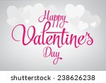 2015 Happy Valentine's day lettering card. Vector illustration. | Shutterstock vector #238626238
