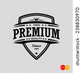 premium quality  - vector signs, emblems and labels