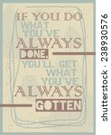 motivational quote poster | Shutterstock .eps vector #238930576