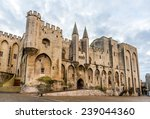 Palais Des Papes In Avignon  A...