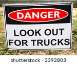 danger lookout for trucks sign | Shutterstock . vector #2392803