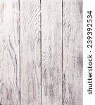 wooden background | Shutterstock . vector #239392534