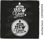 happy new year hand lettering... | Shutterstock .eps vector #239400454