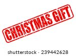 christmas gift red stamp text... | Shutterstock .eps vector #239442628