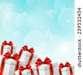 christmas background with gift... | Shutterstock .eps vector #239532454