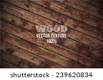 vector old grunge wood... | Shutterstock .eps vector #239620834