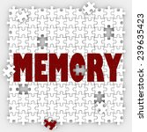 Stock photo memory word on puzzle pieces with holes to illustrate missing memories and losing ability to recall 239635423