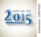 happy new year 2015  vector... | Shutterstock .eps vector #239874310