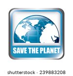 save the planet | Shutterstock .eps vector #239883208