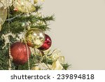 christmas tree and decoration. | Shutterstock . vector #239894818