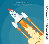 rocket ship in a flat style... | Shutterstock .eps vector #239967643