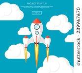rocket ship in a flat style... | Shutterstock .eps vector #239967670