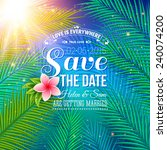 attractive save the date... | Shutterstock .eps vector #240074200