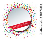 empty happy birthday background ... | Shutterstock . vector #240179824