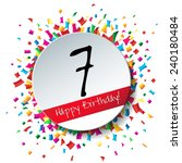 7 happy birthday background or... | Shutterstock . vector #240180484