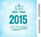 2015 new year wishes design in... | Shutterstock .eps vector #240339040
