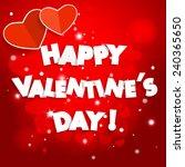 happy valentine's day  red... | Shutterstock .eps vector #240365650