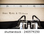 """words """"once upon a time""""... 