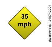 35 Mph Sign