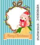 a santa girl give a present to... | Shutterstock .eps vector #240808684