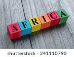 word africa on colorful wooden... | Shutterstock . vector #241110790