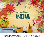 incredible india  a glance of... | Shutterstock .eps vector #241157560