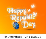 glossy text happy republic day... | Shutterstock .eps vector #241160173