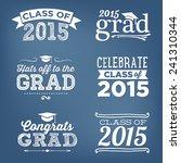 graduation class of 2015... | Shutterstock .eps vector #241310344