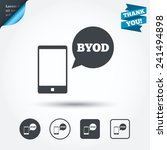 byod sign icon. bring your own... | Shutterstock .eps vector #241494898