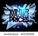 Winter Explosive Prices  Sale...