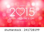 happy valentine's day 2015 with ...   Shutterstock .eps vector #241728199