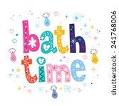 Bath Time Decorative Lettering...