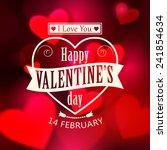 happy valentine's day  glow... | Shutterstock .eps vector #241854634